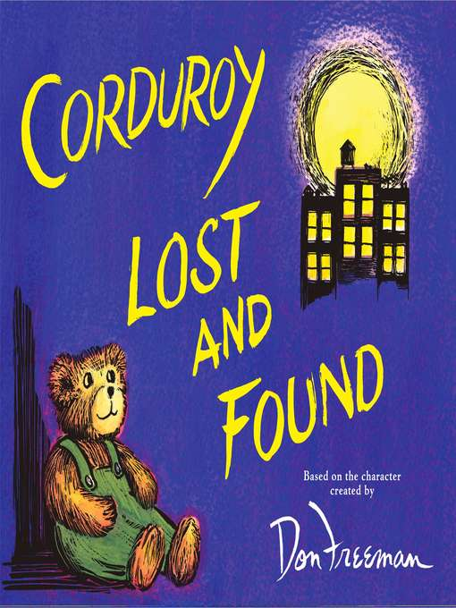 Title details for Corduroy Lost and Found by Don Freeman - Available